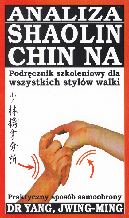 Analiza Shaolin Chin Na – wideo