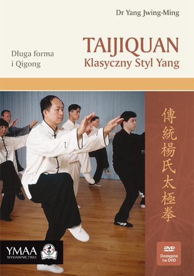 Taijiquan Klasyczny Styl Yang, Yang, Jwing-Ming