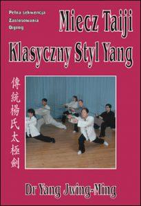 Miecz Taiji Klasyczny Styl Yang - wideo