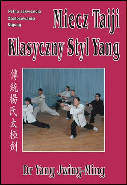 Miecz Taiji Klasyczny Styl Yang – wideo