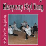 Miecz Taiji – Klasyczny Styl Yang