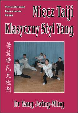 Miecz Taiji - Yang, Jwing-Ming, książka