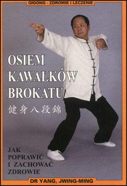 Osiem Kawałków Brokatu - wideo - Yang Jwing-Ming