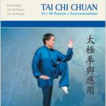 Tai Chi Chuan 24 i 48 Postaw z zastosowaniami, książka